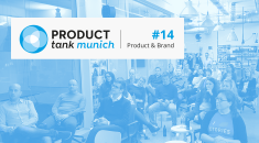 Learnings from our ProductTank Munich #14 - Product & Brands