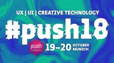 push conference 2018 – Alles rund um Interaction Design in München